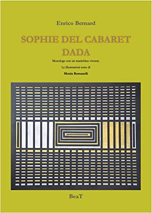 Sophie del Cabaret Dada Voltaire (Italian Edition)