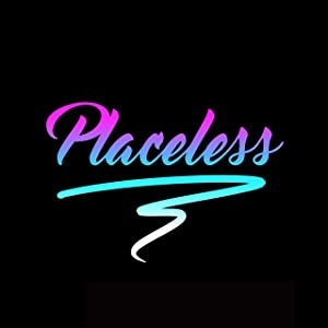 Placeless