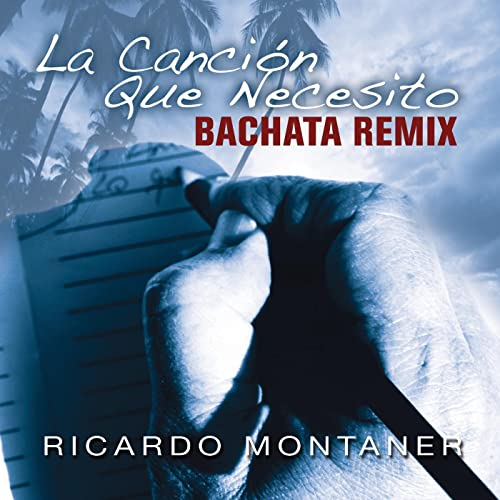 La Canción Que Necesito (Bachata Remix) by Ricardo Montaner on Amazon Music - Amazon.com