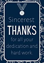 Sincerest Thanks for all Your Dedication and Hard Work: Employee Appreciation Gifts - Notebook Journal - Weekly Goal Check...