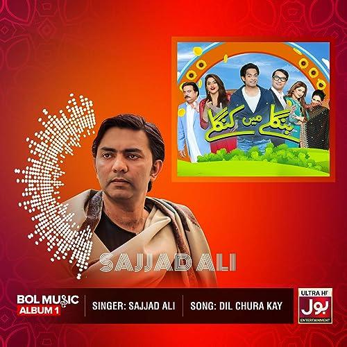 Amazon.com: Dil Chura Kay: Sajjad Ali: MP3 Downloads