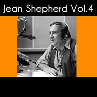 Jean Shepherd, Vol. 4