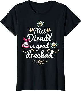 Lustige Mei Dirndl Shirts Mei Dirndl is grod dreckad lustige Sprüche Oktoberfest Damen T-Shirt