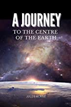 A Journey to the Centre of the Earth: Annotated