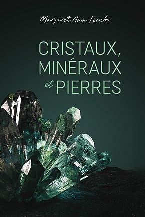 Cristaux, minéraux et pierres