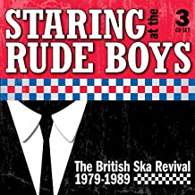 Staring At The Rude Boys: The British Ska Revival 19791989 (3Cd)