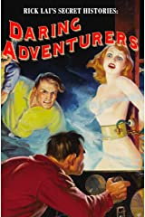 Rick Lai's Secret Histories: Daring Adventurers Kindle Edition