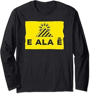 Hawaiian - E Ala E (Arise, Wake Up or Get Awake), Protectors Long Sleeve T-Shirt