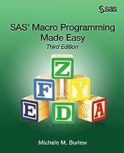 SAS Macro Programming Made Easy, Third Edition