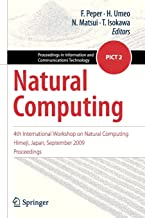 Natural Computing: 4th International Workshop on Natural Computing, Himeji, Japan, September 2009, Proceedings