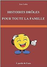 HISTOIRES DRÔLES POUR FÊTES DE FAMILLE (French Edition)