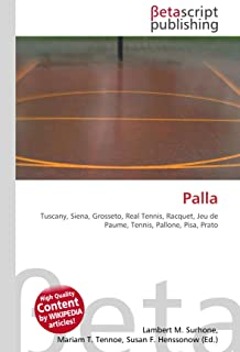 Palla: Tuscany, Siena, Grosseto, Real Tennis, Racquet, Jeu de Paume, Tennis, Pallone, Pisa, Prato