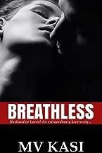 Breathless: A Hot Indian Romance Thriller