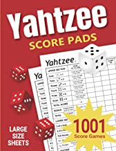 Yahtzee Score Pads: 1001 Large Size Yahtzee Score Sheets Games (The Yahtzee Score Books)