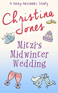 Mitzi's Midwinter Wedding: A Hazy Hassock's Winter Story