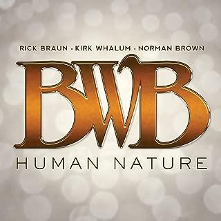 Human Nature [feat. Rick Braun & Kirk Whalum & Norman Brown]