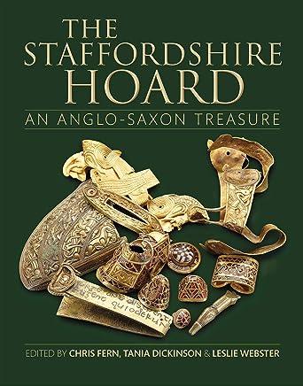 Staffordshire Hoard An Anglo-Saxon Treas