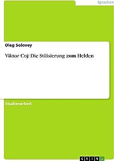 Viktor Coj: Die Stilisierung zum Helden (German Edition)