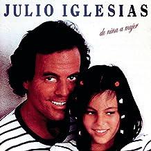 Mejor Julio Iglesias Nina de 2021 - Mejor valorados y revisados