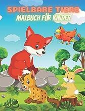 SPIELBARE TIERE - Malbuch Für Kinder (German Edition)