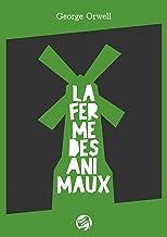 La Ferme des Animaux: Un conte de fées (French Edition)