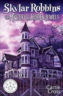 Skylar Robbins: The Mystery of the Hidden Jewels