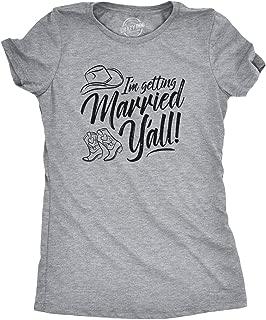 Crazy Dog T-Shirts Womens Im Getting Married Y'all Tshirt Cute Bride Bachelorette Party Tee