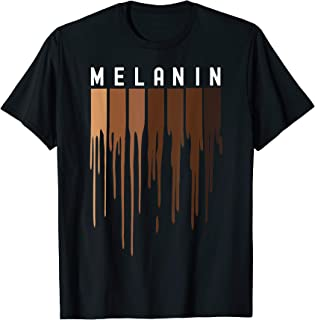 Drippin Melanin T-Shirt for Women Pride - Black History Gift T-Shirt