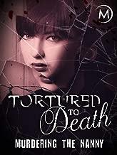 tortured to death