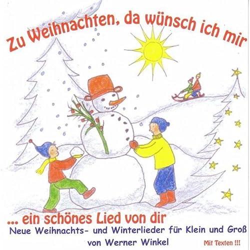 Weihnachten Wunsch.Zu Weihnachten Da Wünsch Ich Mir By Werner Winkel On Amazon Music