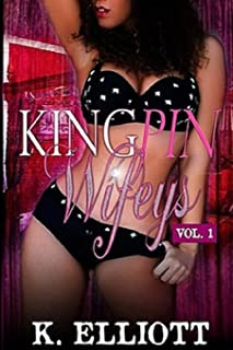 King Pin Wifeys, Vol 1 (Volume 1