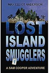 Lost Island Smugglers: Sam Cooper Adventures, Episode 1 Kindle Edition