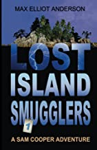 Lost Island Smugglers: Sam Cooper Adventures, Episode 1