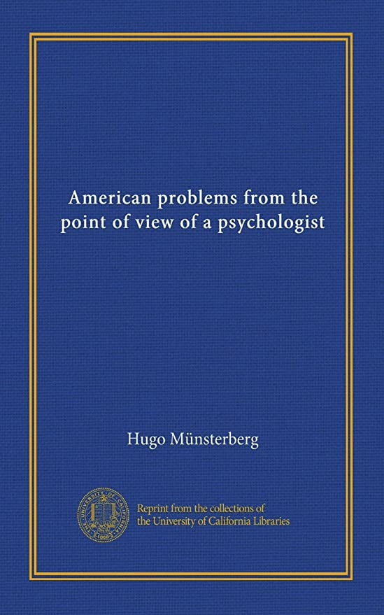 スチュワーデス廃棄する分割American problems from the point of view of a psychologist