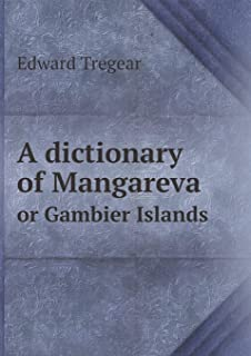 A Dictionary of Mangareva or Gambier Islands