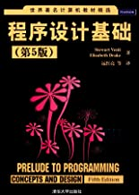 Prelude to Programming Concepts and Design (Fifth Edition)(Chinese Edition)