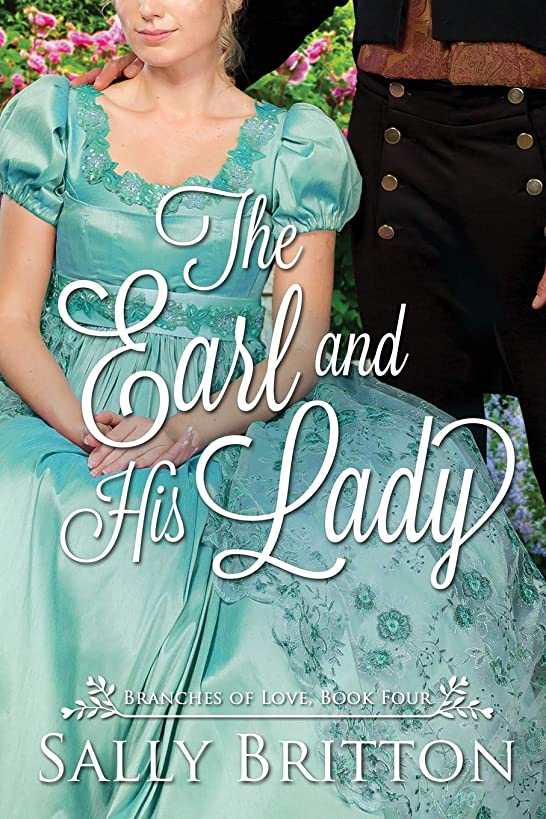 The Earl and His Lady: A Regency Romance (Branches of Love)