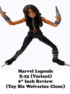 """Review: Marvel Legends X-23 (Variant) 6"""" Inch Review (Toy Biz Wolverine Clone)"""