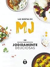 Las recetas de MJ: 100 recetas reconfortantes jodidamente deliciosas (Hilos de Ariadna nº 2)