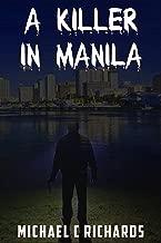 A Killer in Manila: Manila Love Madness