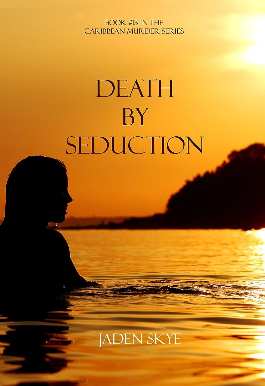 ハイキングスマート野球Death by Seduction (Book #13 in the Caribbean Murder series) (English Edition)