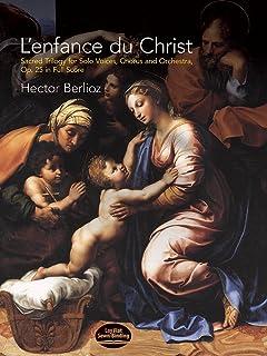 L'Enfance Du Christ, Sacred Trilogy