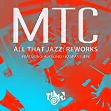All That Jazz Reworks