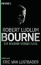 Die Bourne Vergeltung: Roman (JASON BOURNE 11) (German Edition)