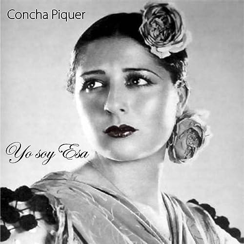 Yo Soy Esa de Concha Piquer en Amazon Music - Amazon.es