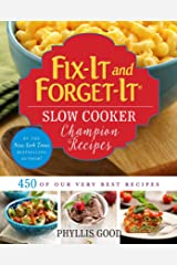 Fix-It and Forget-It Slow Cooker Champion Recipes: 450 of Our Very Best Recipes Kindle Edition
