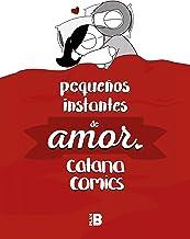 Pequeños instantes de amor (Spanish Edition)