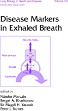 Disease Markers in Exhaled Breath (Lung Biology in Health and Disease Book 170) (English Edition)
