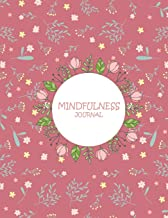 Mindfulness Journal: Pink Color Book, Daily Mindfulness Planner For Manage Anxiety,Worry And Stress Large Print 8.5