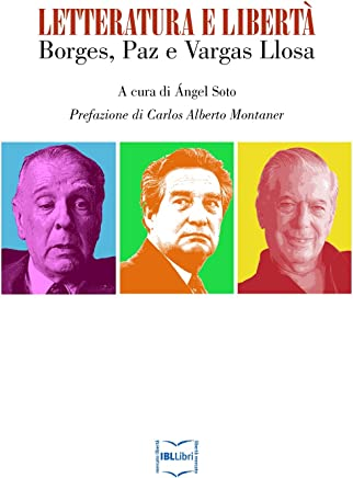 Letteratura e libertà: Borges, Paz e Vargas Llosa